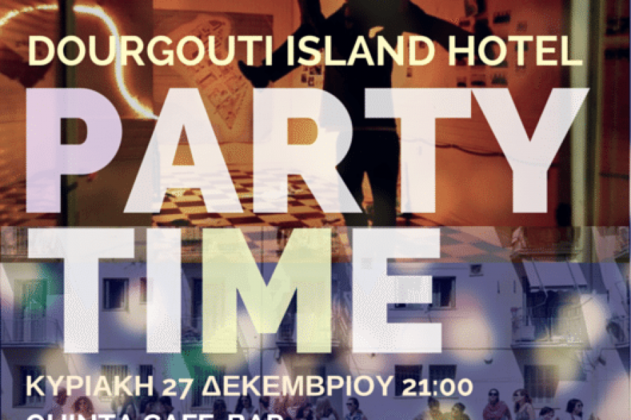 Dourgouti Island Hotel Party Time